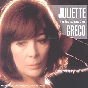 Les Indispensables : Juliette Gréco