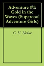 Adventure 1 Gold in the Waves Supercool Adventure Girls