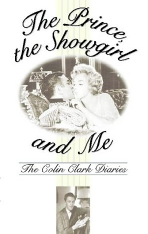 The Prince, the Showgirl And Me: Six Months On The Set With Marilyn And Olivier PDF