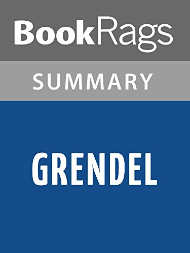 an analysis of john gardners novel grendel Grendel is an unhappy soul in john gardner's book grendel, because he feels  useless in society and doesn't want to accept his given role throughout this.
