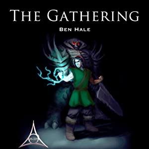 The Gathering: The Chronicles of Lumineia, Book 2 | [Ben Hale]