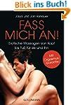 Fass mich an!: Erotische Massagen von...