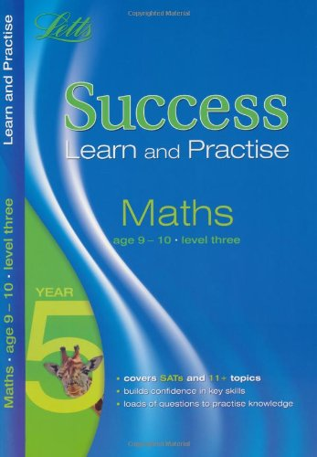Maths Age 9-10 Level 3: Level 3: Learn and Practise (Letts Key Stage 2 Success)
