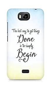 AMEZ the best way to get things done is to begin Back Cover For Huawei Honor Bee