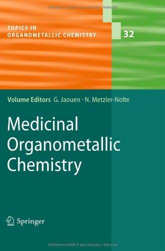 Medicinal Organometallic Chemistry (Topics in Organometallic Chemistry)