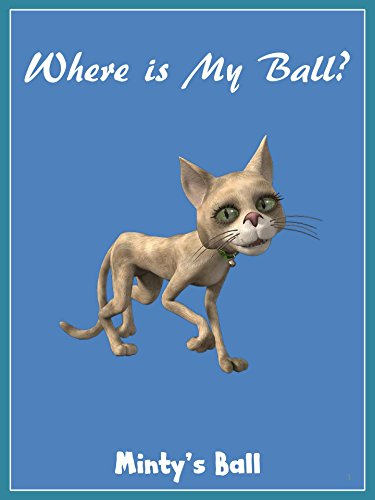 where-is-my-ball-mintys-ball-easy-reading-for-kids-book-2-english-edition