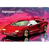 High Speed 2009. Wandkalender