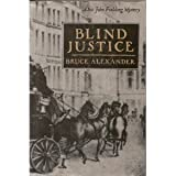 Blind Justice (Sir John Fielding) (0399139788) by Alexander, Bruce