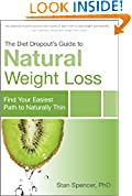 The Diet Dropout's Guide to Natural Weight Loss