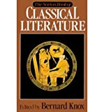 img - for [ { THE NORTON BOOK OF CLASSICAL LITERATURE } ] by Knox, Bernard MacGregor Walke (AUTHOR) Mar-17-1993 [ Hardcover ] book / textbook / text book