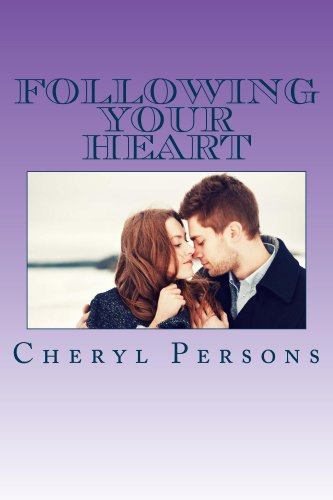 Book: Following Your Heart (Love Conquers All) by Cheryl Persons