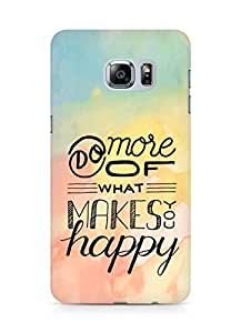 AMEZ do more of what makes you happy Back Cover For Samsung Galaxy S6 Edge Plus