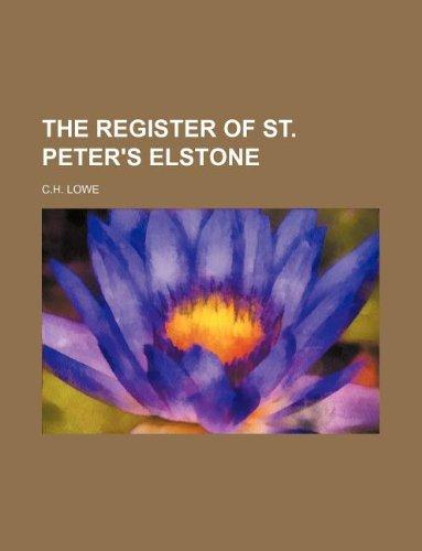 The Register of St. Peter's elstone