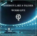 Works Live by Emerson Lake & Palmer