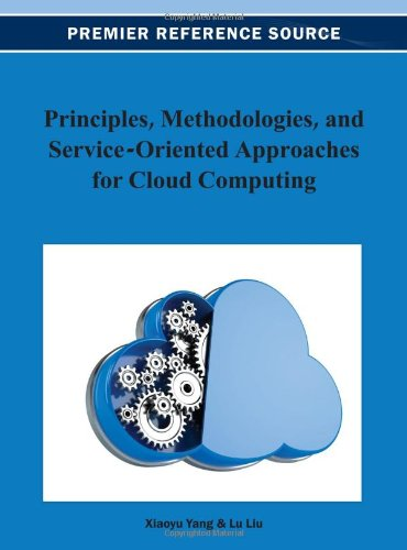 Principles, Methodologies, and Service-Oriented Approaches for Cloud Computing