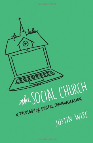 The Social Church: A Theology Of Digital Communication front-341399