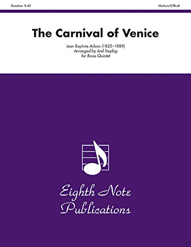 The Carnival of Venice: Trumpet Feature, Score & Parts (Eighth Note Publications)