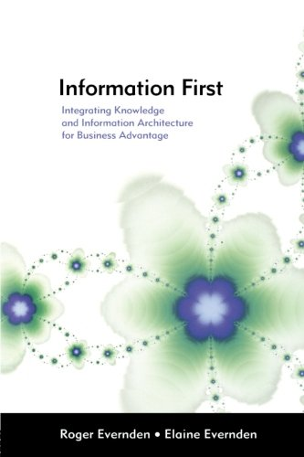 Information First, by Elaine Evernden, Roger Evernden