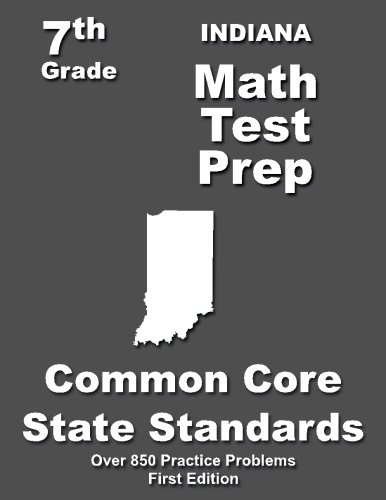 Indiana 7th Grade Math Test Prep: Common Core Learning Standards