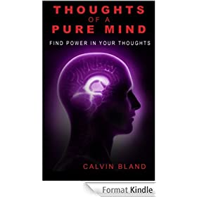 SELF HELP:Thoughts of a pure mind: Find power in your thoughts (THE UPHEAVAL Book 1) (English Edition)