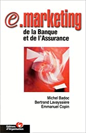 e-Marketing de la banque et de l'assurance