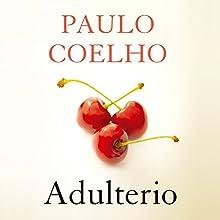 Adulterio [Adultery] | Livre audio Auteur(s) : Paulo Coelho Narrateur(s) : Katia Duran