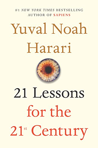 21 Lessons for the 21st Century [Harari, Yuval Noah] (Tapa Dura)