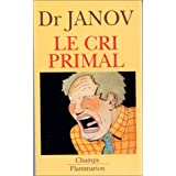 LE CRI PRIMALby ARTHUR JANOV