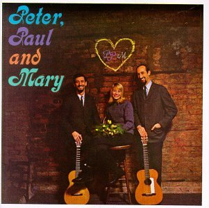 Peter, Paul and Mary - Peter, Paul And Mary (1st LP) - Zortam Music