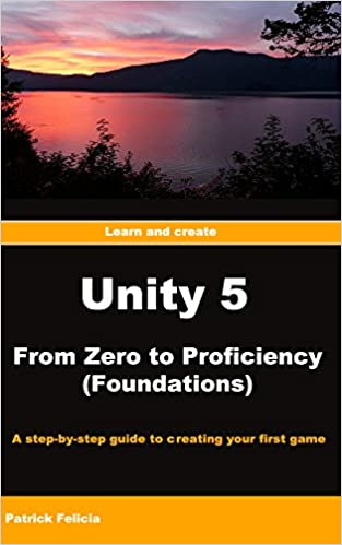 Unity from Zero to Proficiency - Foundations