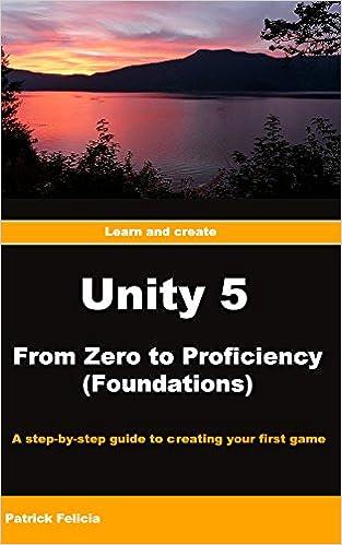 Unity from Zero to Proficiency - Foundations