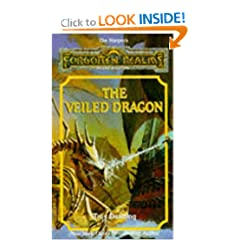 The Veiled Dragon: Forgotten Realms The Harpers Series, Book No.12 by Troy Denning