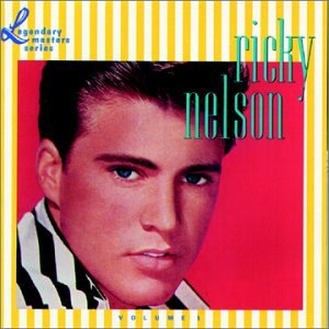 Ricky Nelson - Lonesome Town - The Complete Record Releases - Zortam Music