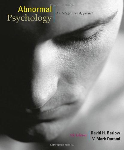 Abnormal Psychology: An Integrative Approach (with...