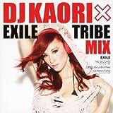 DJ KAORI EXILE TRIBE MIX
