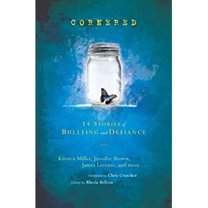Cornered: 15 Stories of Bullying and Defiance