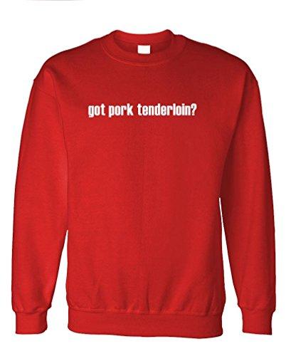Got Pork Tenderloin? - Mens Fleece Sweatshirt, M, Red