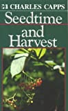 Seedtime And Harvest (0892743972) by Capps, Charles
