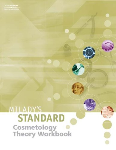 Milady's Standard Cosmetology: Theory Workbook- To be...