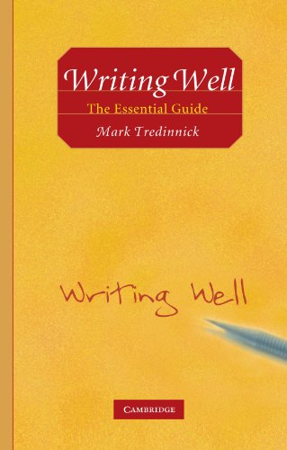 Writing Well: The Essential Guide