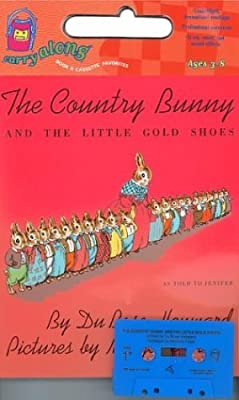 The Country Bunny and the Little Gold Shoes: [as Told to Jennifer] (English)