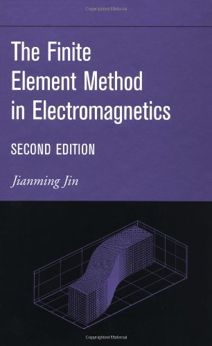 The Finite Element Method in Electromagnetics - 2nd edition
