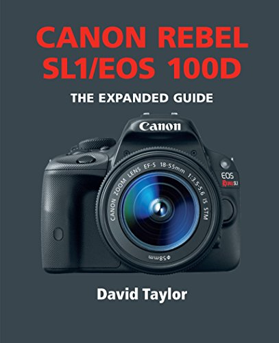 canon-rebel-sl1-eos-100d-the-expanded-guide-english-edition