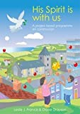 img - for His Spirit is with Us: A Project-based Programme on Communion by Revd Canon Leslie J. Francis (2003-05-07) book / textbook / text book