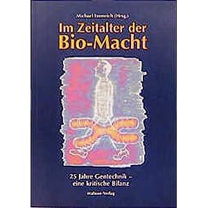 Im Zeitalter der Bio-Macht