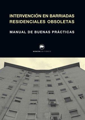 Intervención en Barriadas residenciales obsoletas (lecturas de Historia de la arquitectura)