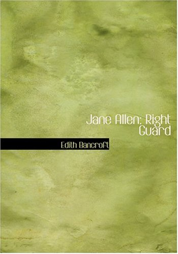 Jane Allen: Right Guard (Large Print Edition)