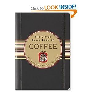 The Little Black Book of Coffee (Little Black Books) (Little Black Book Series)