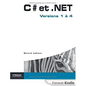 C# et .Net : Versions 1 � 4