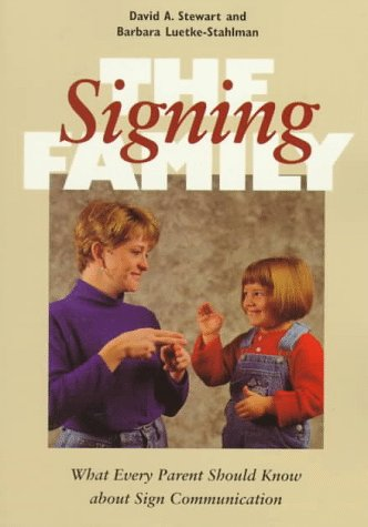 The Signing Family: What Every Parent Should Know about...